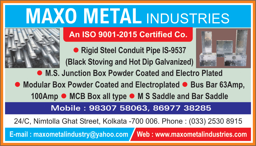MAXO METAL INDUSTRIES Electrical Accessories Kolkata Yellow Pages Kolkata West Bengal